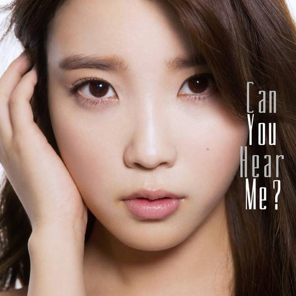 [Mini Album] IU - Can You Hear Me? [Japanese]